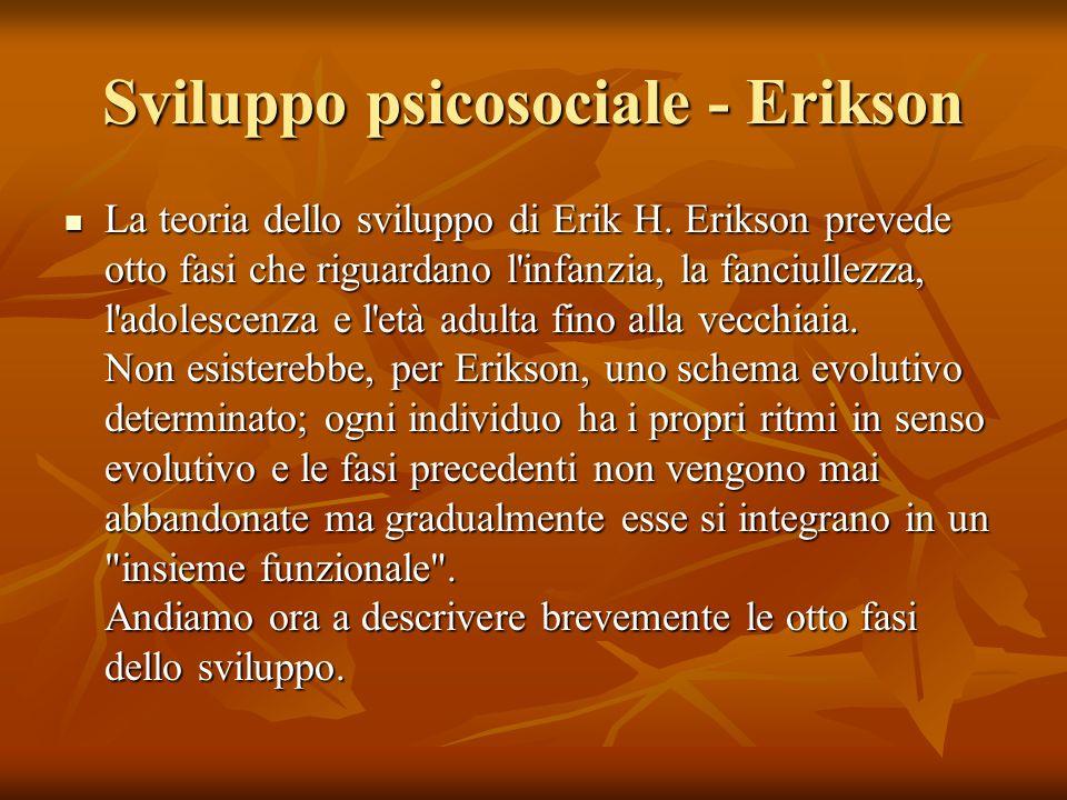 Sviluppo psicosociale - Erikson