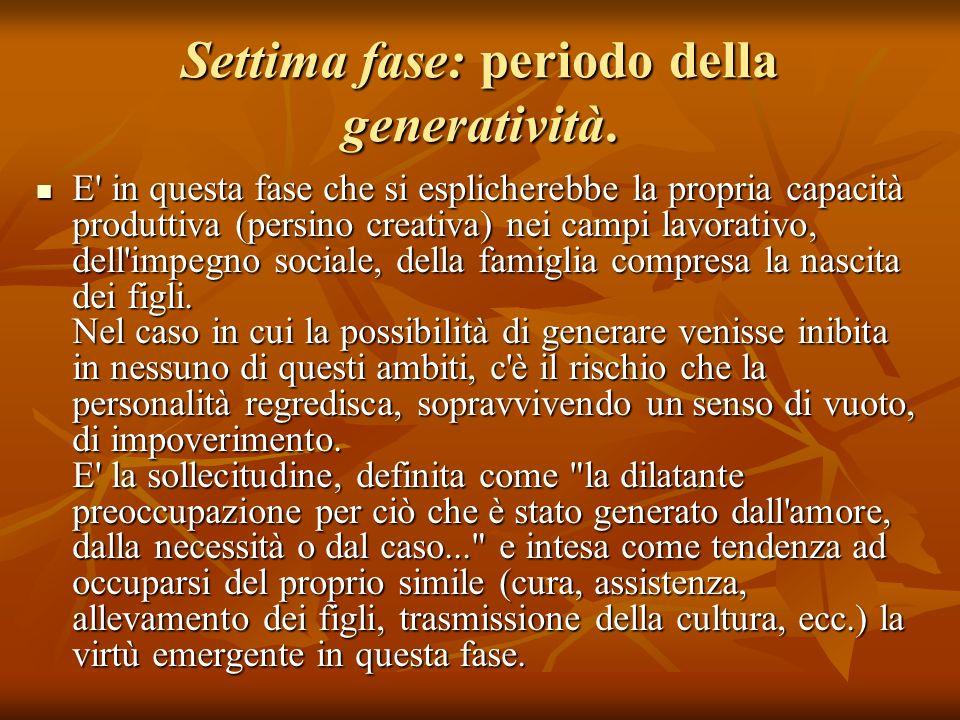 Settima fase: periodo della generatività.