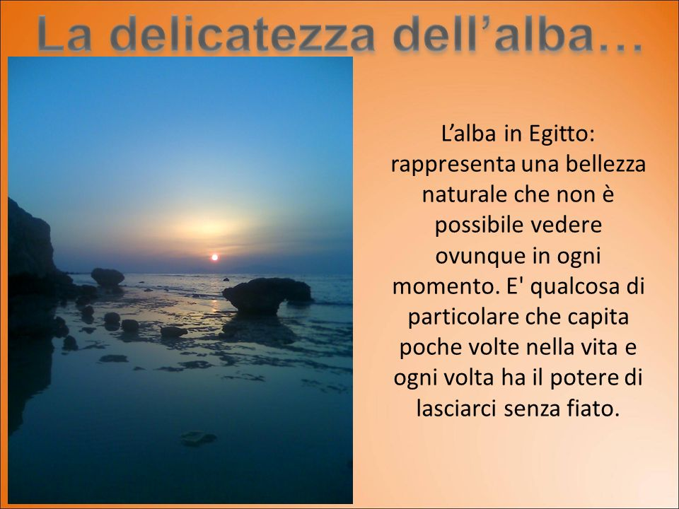 La delicatezza dell'alba…