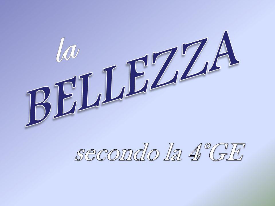 la BELLEZZA secondo la 4°GE