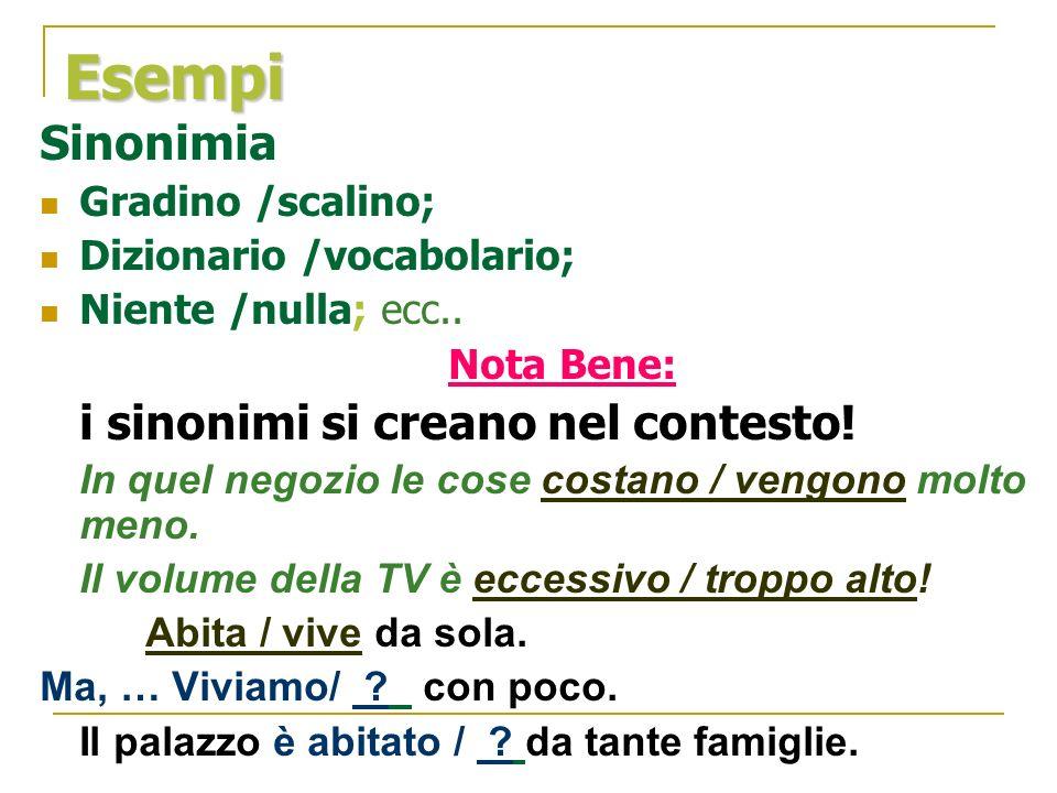 Esempi Sinonimia Gradino /scalino; Dizionario /vocabolario;