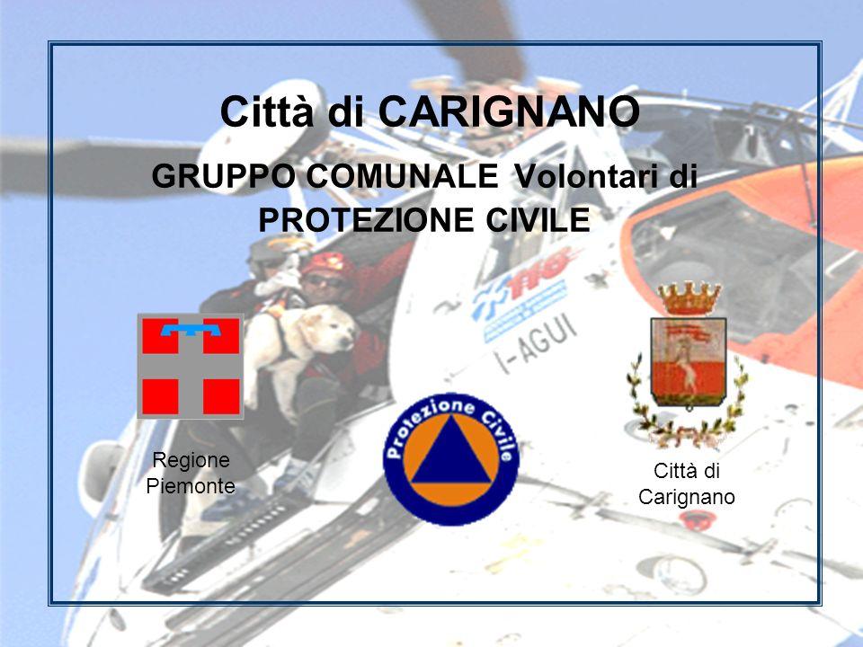 Città di CARIGNANO GRUPPO COMUNALE Volontari di PROTEZIONE CIVILE