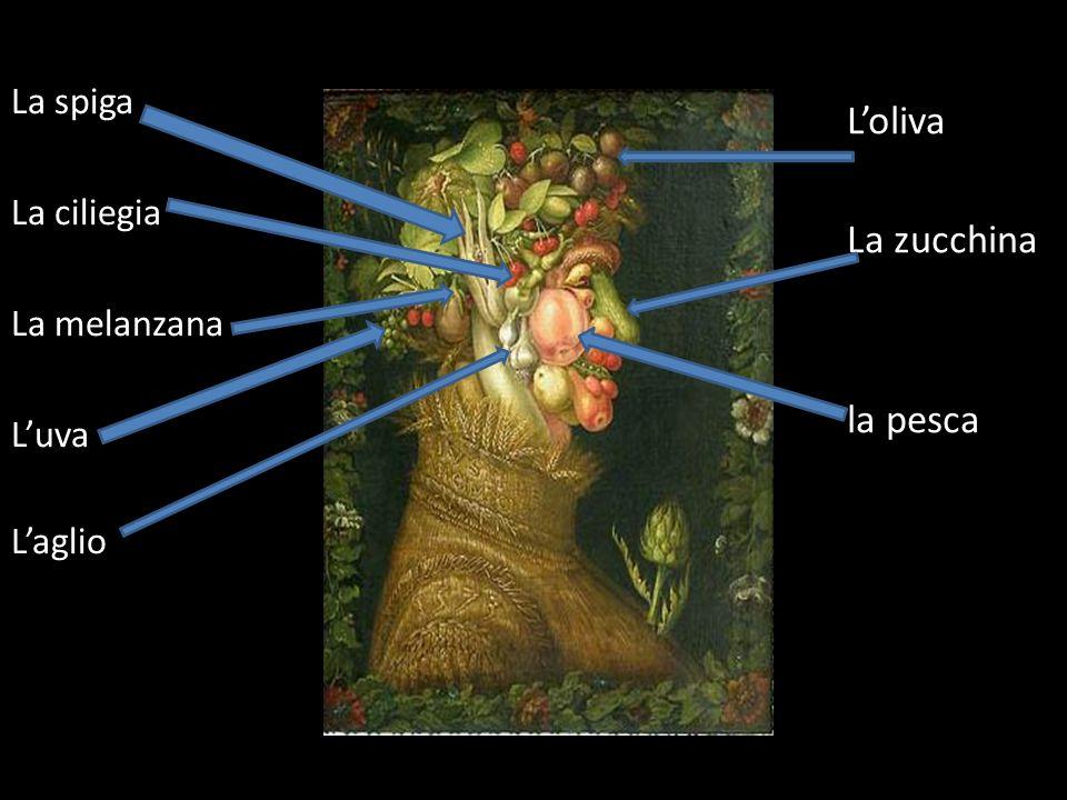 L'oliva La zucchina la pesca