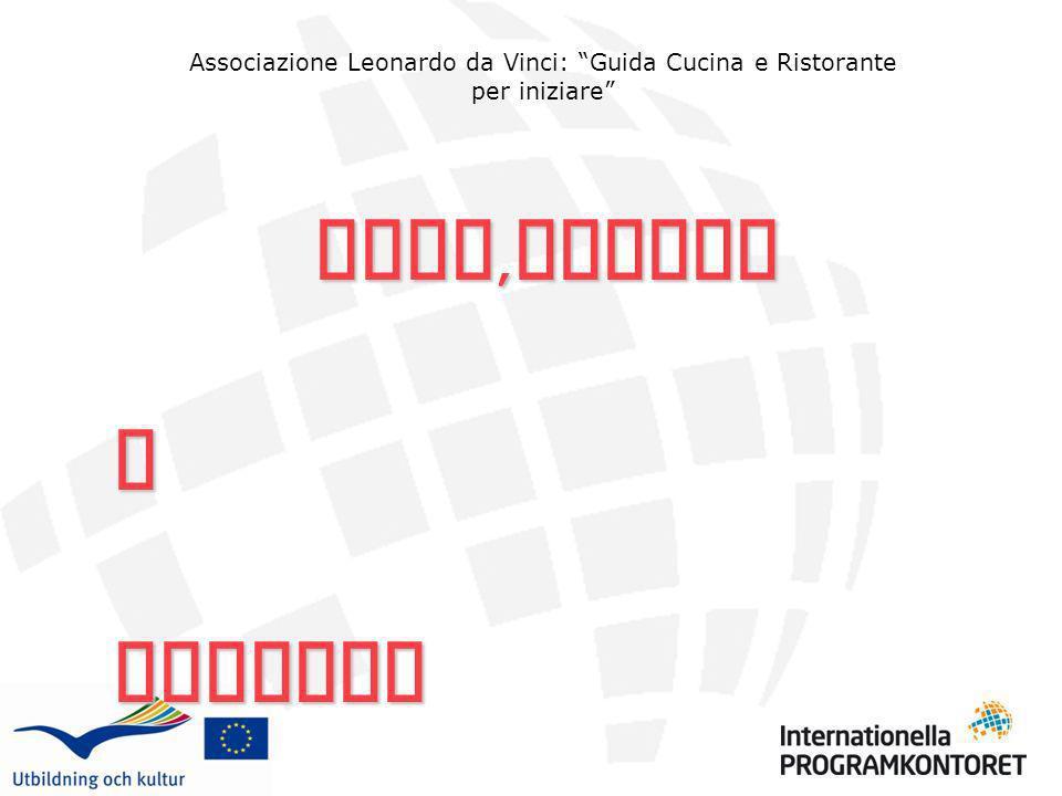 Associazione Leonardo da Vinci: Guida Cucina e Ristorante per iniziare