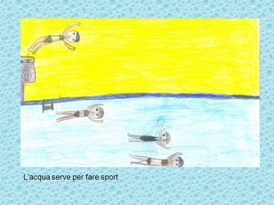L'acqua serve per fare sport
