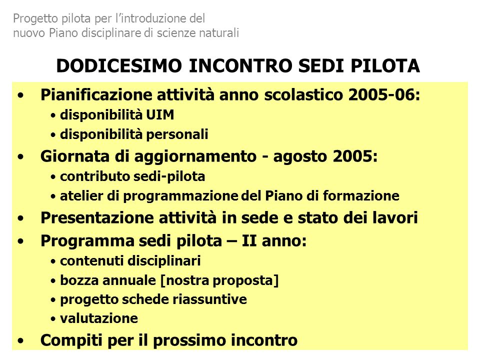 DODICESIMO INCONTRO SEDI PILOTA