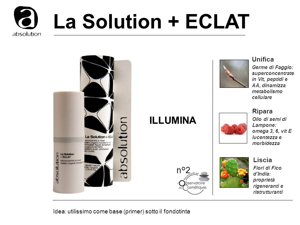 La Solution + ECLAT ILLUMINA n°2 Unifica Ripara Liscia