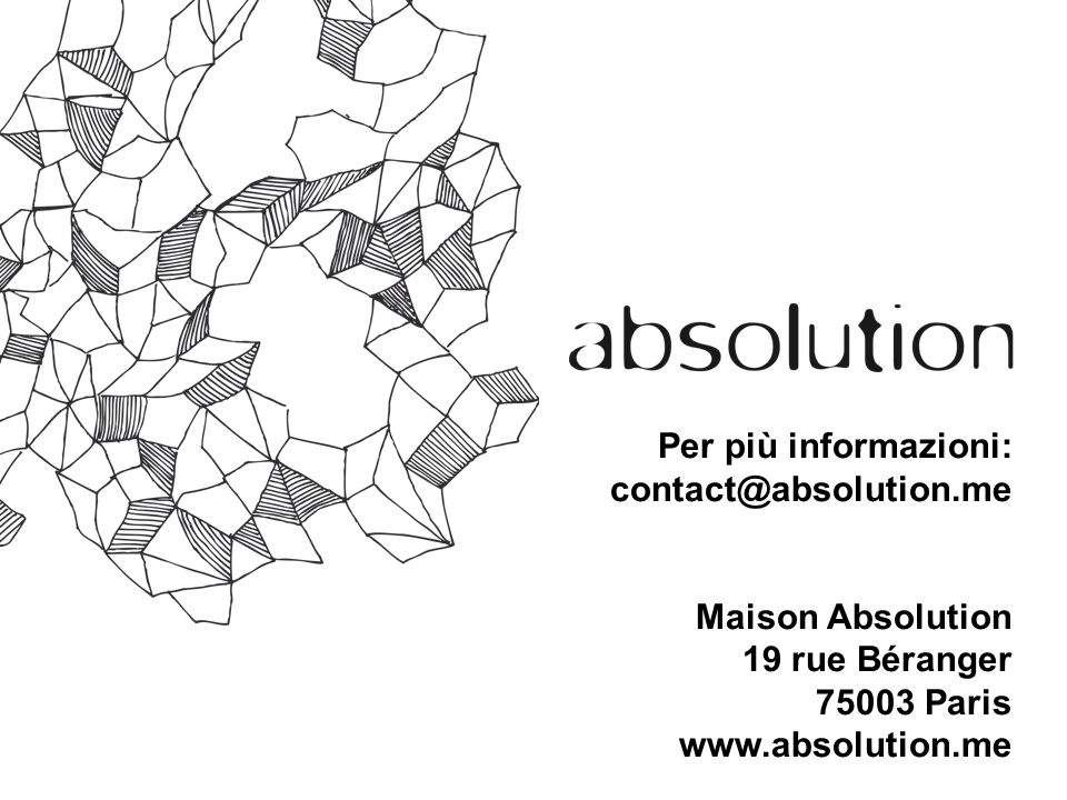 Per più informazioni: contact@absolution.me. Maison Absolution.