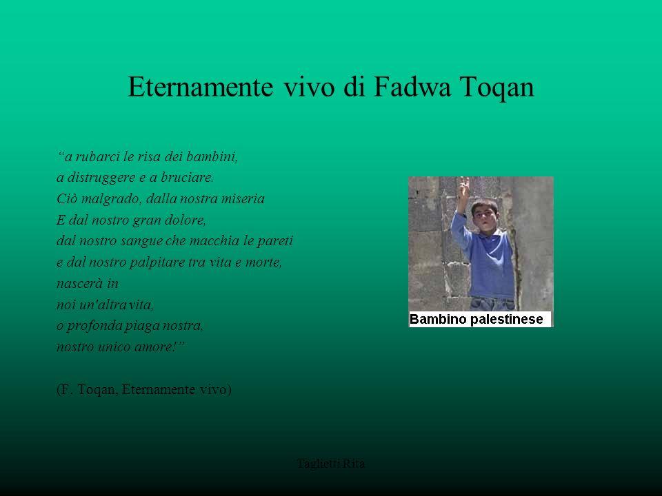 Eternamente vivo di Fadwa Toqan