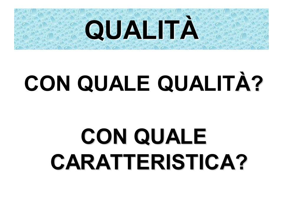 CON QUALE CARATTERISTICA