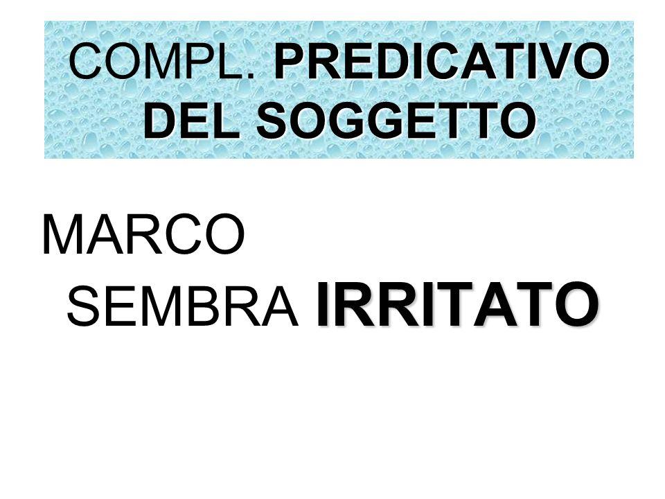 COMPL. PREDICATIVO DEL SOGGETTO