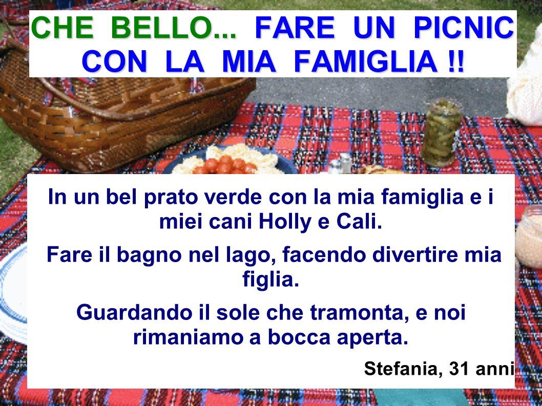 CHE BELLO... FARE UN PICNIC CON LA MIA FAMIGLIA !!