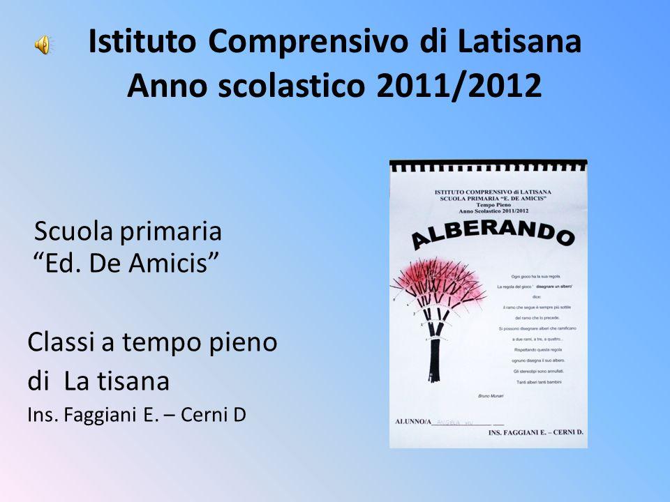 Istituto Comprensivo di Latisana Anno scolastico 2011/2012
