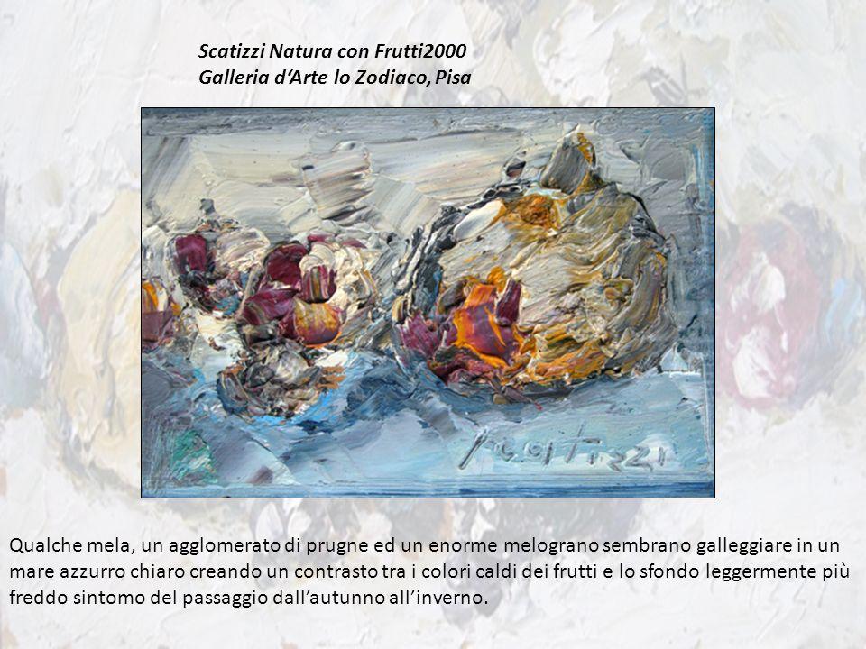 Scatizzi Natura con Frutti2000