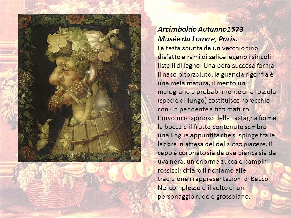 Arcimboldo Autunno1573 Musée du Louvre, Paris.