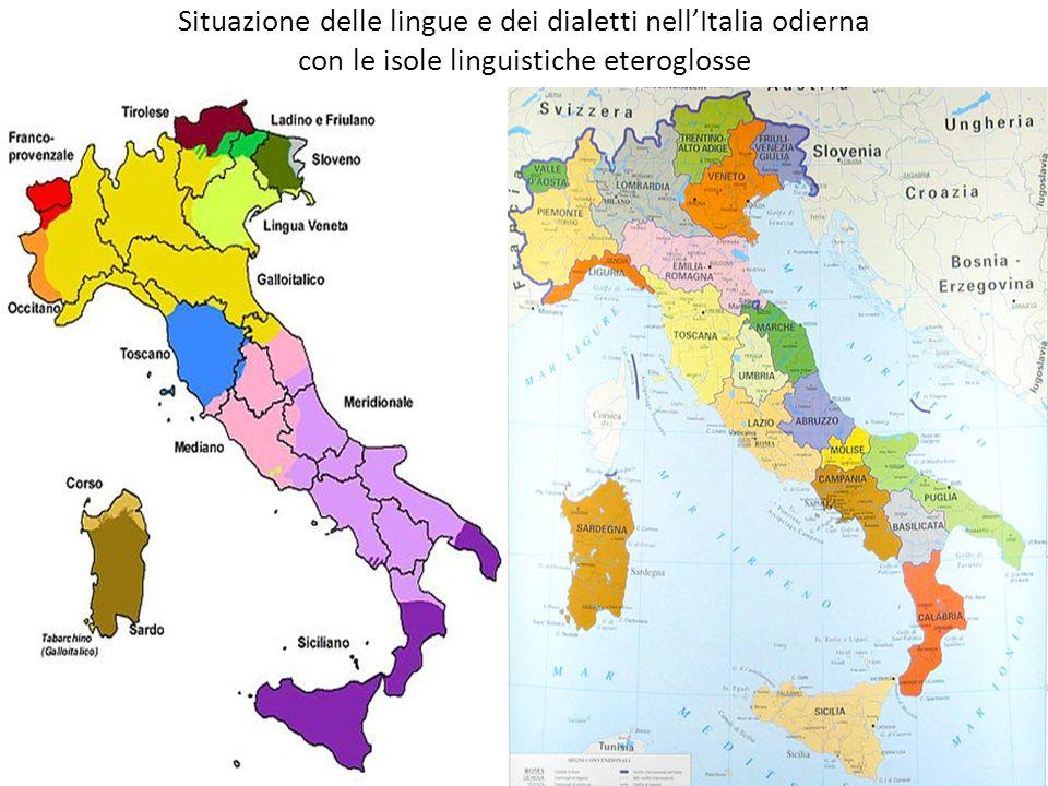 Situazione delle lingue e dei dialetti nell'Italia odierna con le isole linguistiche eteroglosse