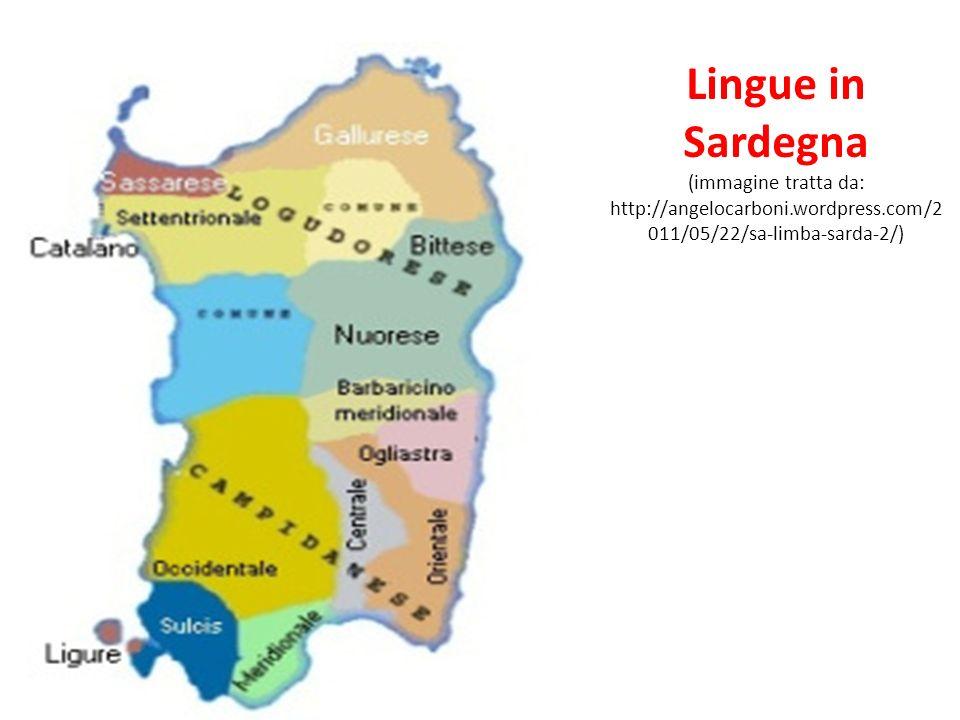 Lingue in Sardegna (immagine tratta da: http://angelocarboni.wordpress.com/2011/05/22/sa-limba-sarda-2/)