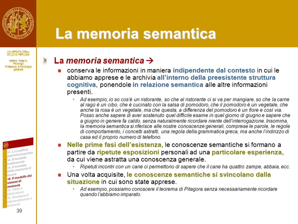 La memoria semantica La memoria semantica 