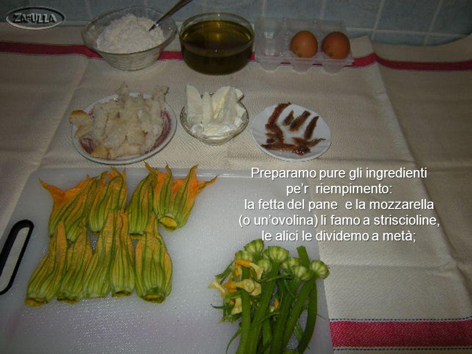 Preparamo pure gli ingredienti pe'r riempimento: