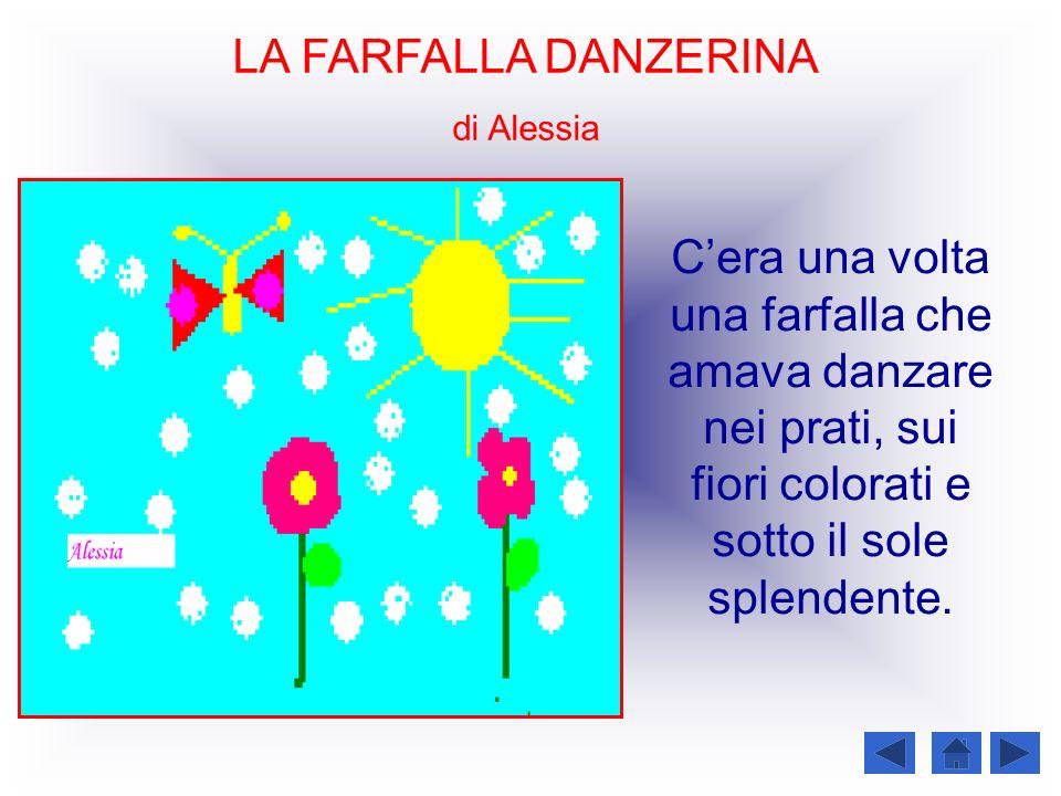 LA FARFALLA DANZERINA di Alessia.