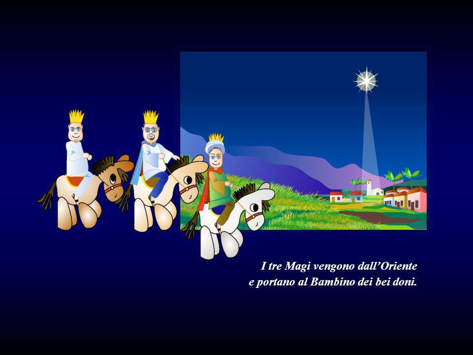 I tre Magi vengono dall'Oriente