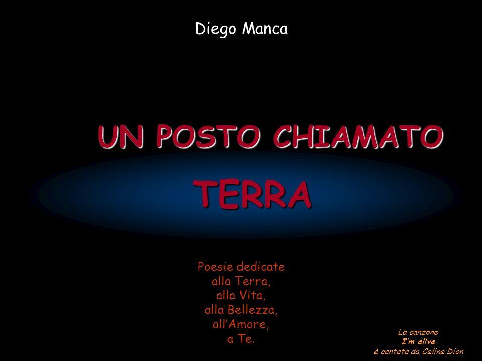 TERRA UN POSTO CHIAMATO Diego Manca