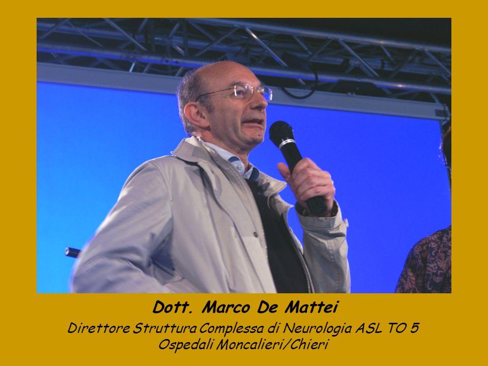 Dott. Marco De Mattei Direttore Struttura Complessa di Neurologia ASL TO 5.