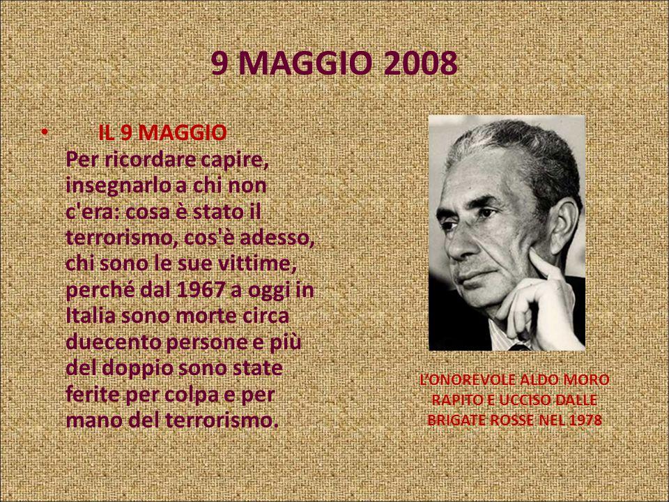 L'ONOREVOLE ALDO MORO RAPITO E UCCISO DALLE BRIGATE ROSSE NEL 1978
