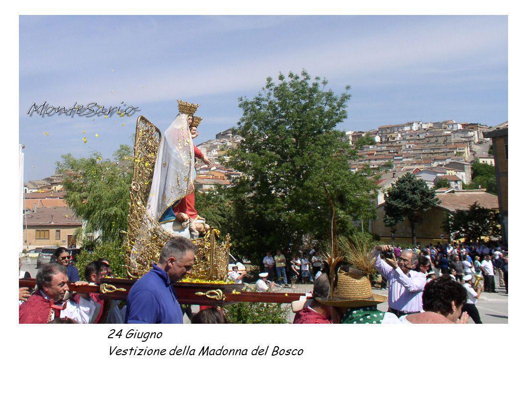 24 Giugno Vestizione della Madonna del Bosco