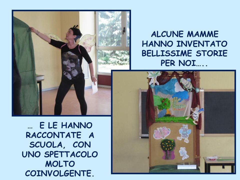 ALCUNE MAMME HANNO INVENTATO BELLISSIME STORIE PER NOI…..