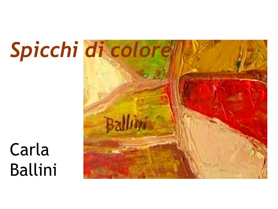 Spicchi di colore Carla Ballini