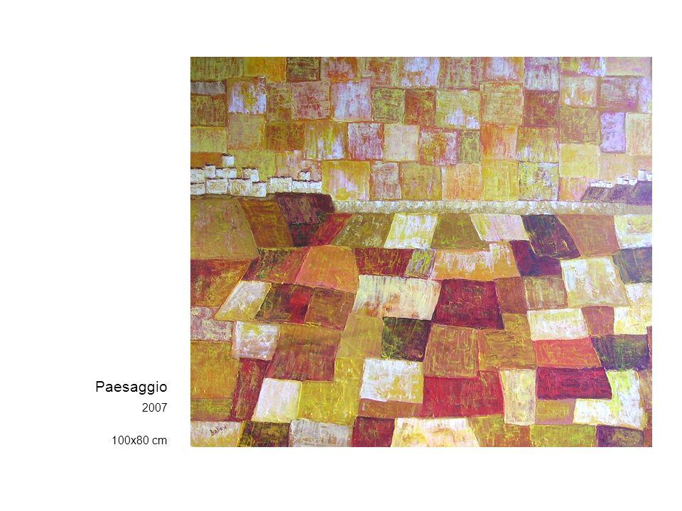 Paesaggio 2007 100x80 cm