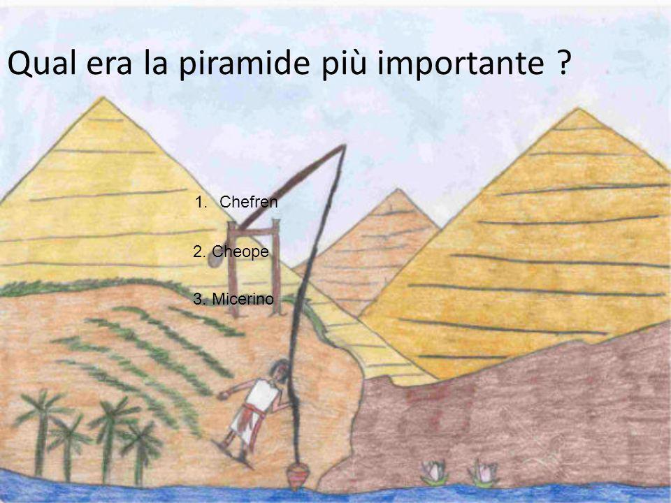 Qual era la piramide più importante