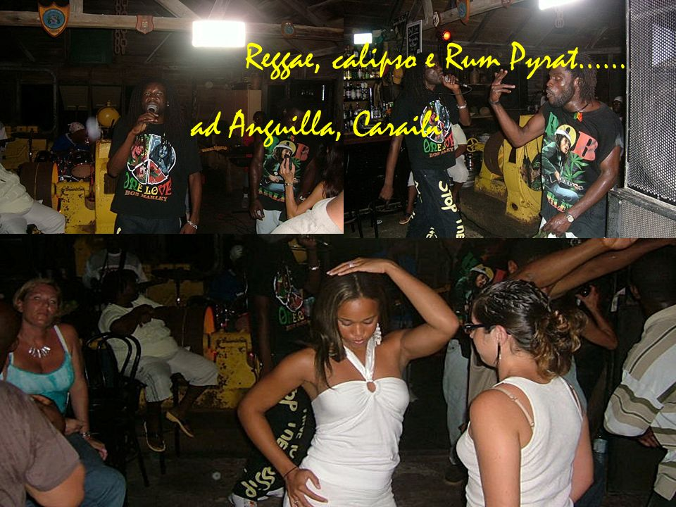 Reggae, calipso e Rum Pyrat……