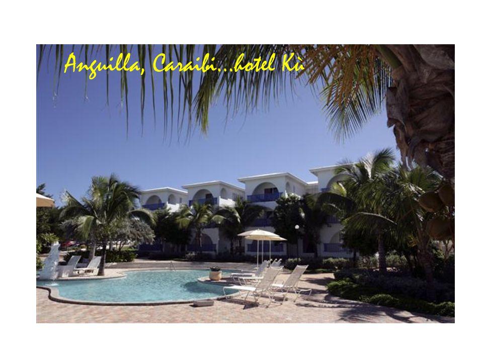 Anguilla, Caraibi…hotel Kù