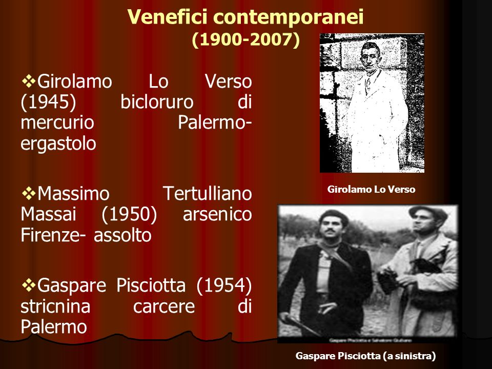Venefici contemporanei (1900-2007)