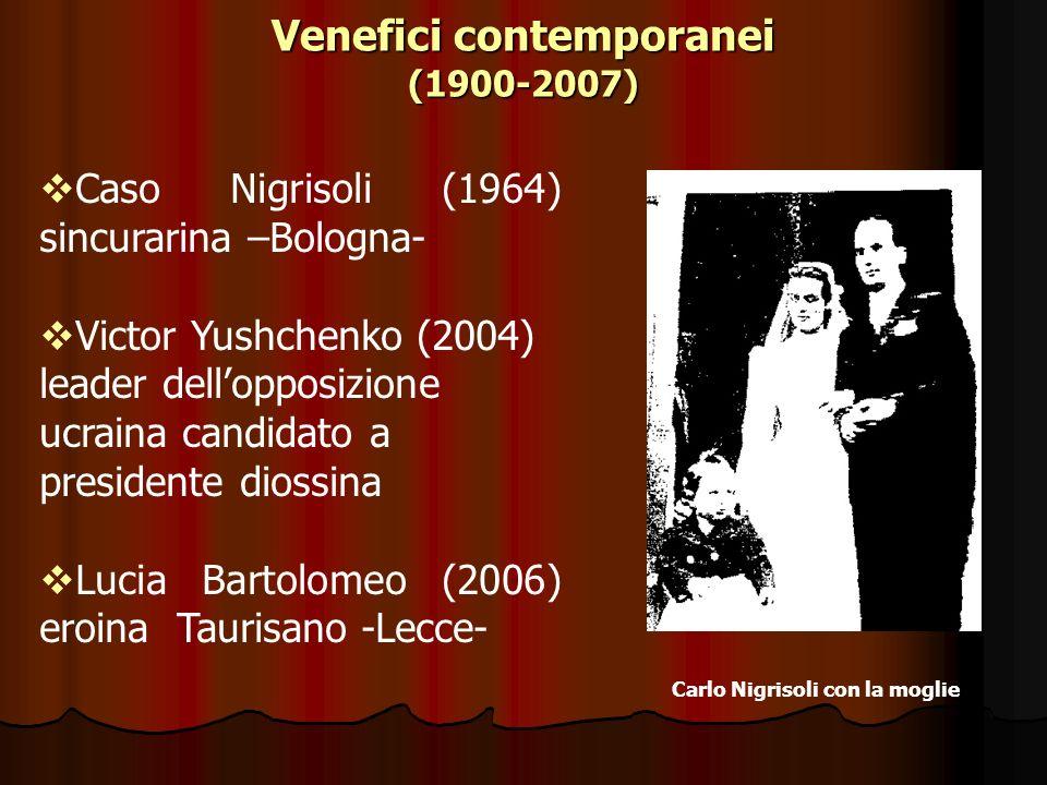Venefici contemporanei (1900-2007) Carlo Nigrisoli con la moglie