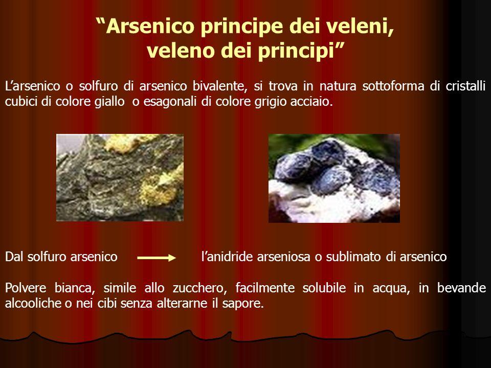 Arsenico principe dei veleni,
