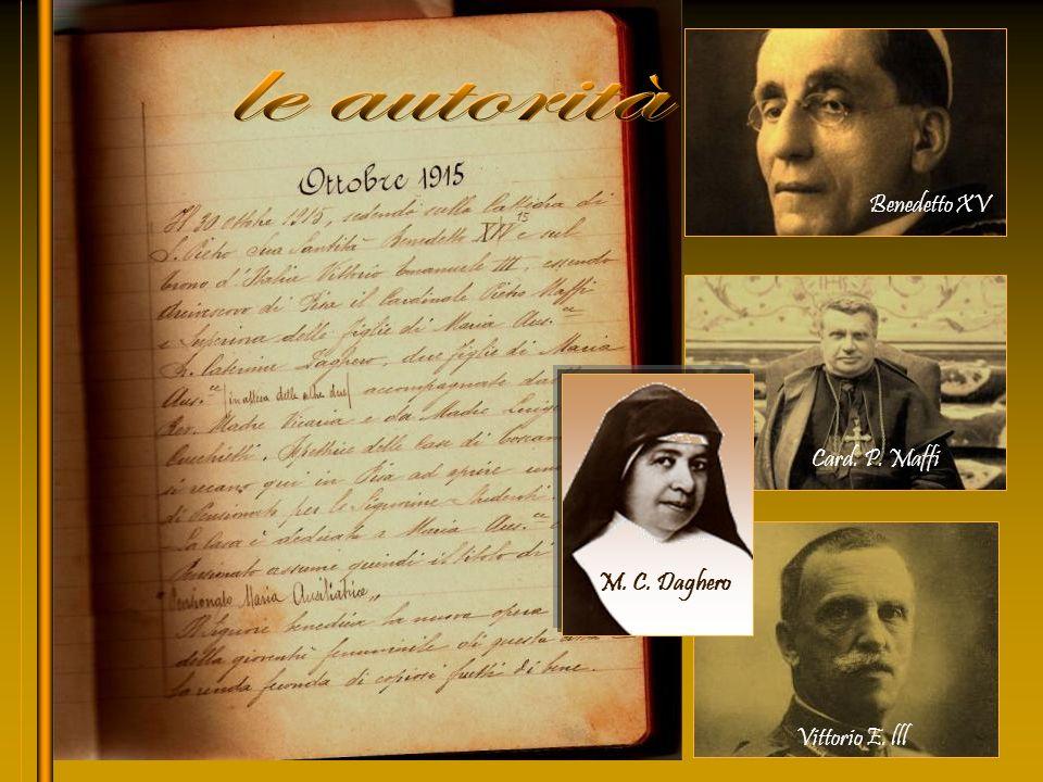 le autorità Benedetto XV Card. P. Maffi M. C. Daghero Vittorio E. lll