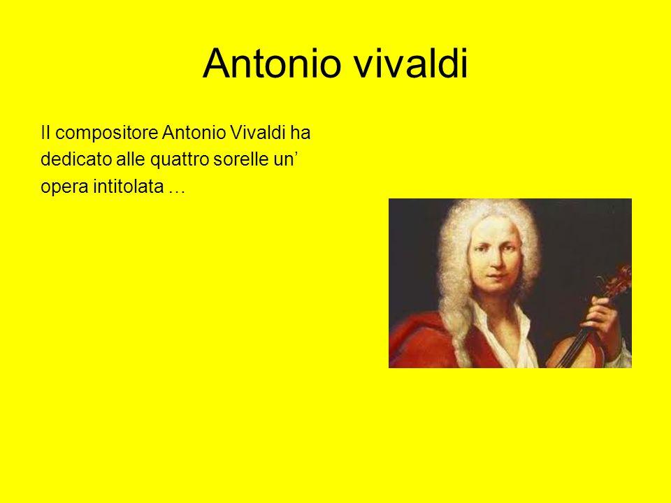 Antonio vivaldi Il compositore Antonio Vivaldi ha