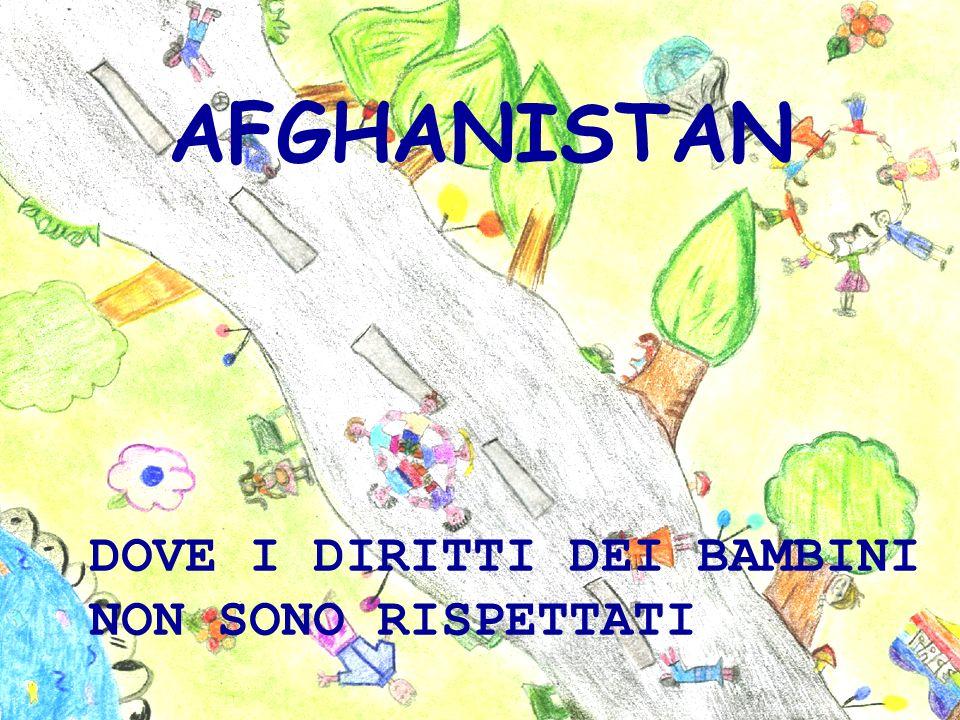 AFGHANISTAN DOVE I DIRITTI DEI BAMBINI NON SONO RISPETTATI