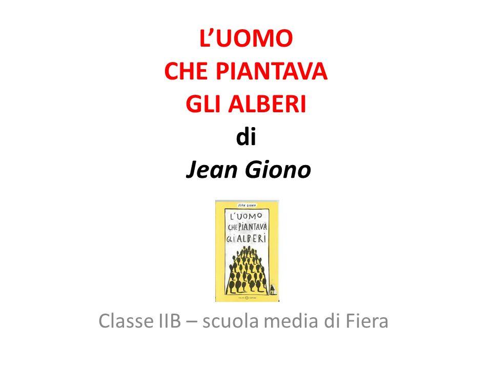L'UOMO CHE PIANTAVA GLI ALBERI di Jean Giono