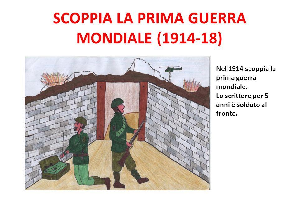 SCOPPIA LA PRIMA GUERRA MONDIALE (1914-18)