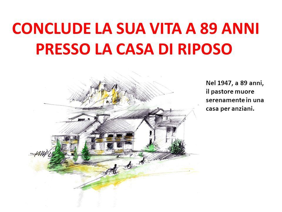 CONCLUDE LA SUA VITA A 89 ANNI PRESSO LA CASA DI RIPOSO