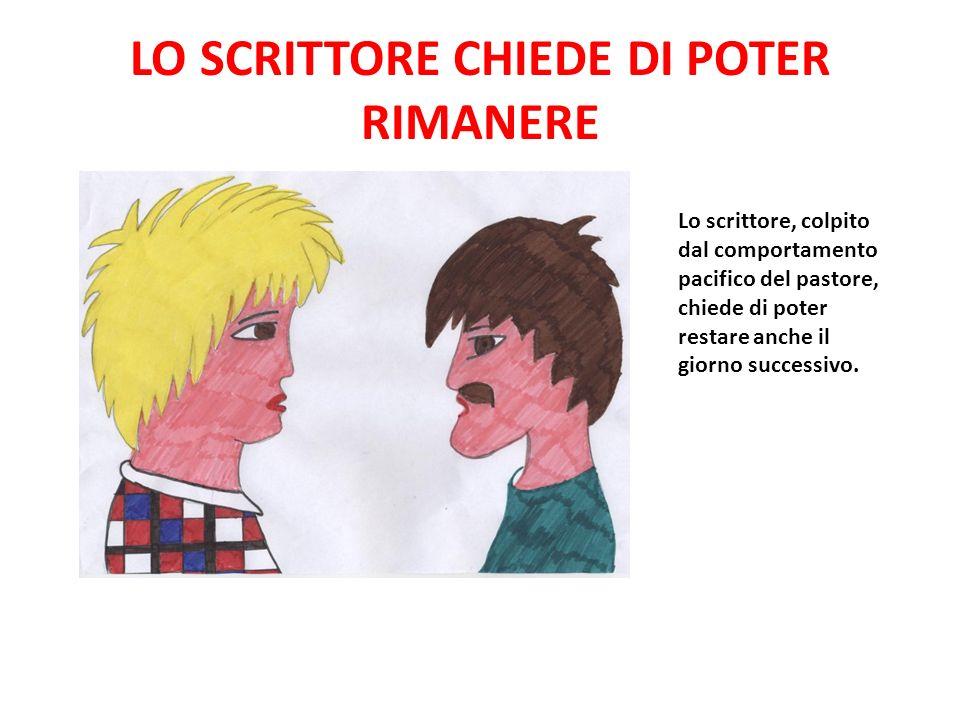 LO SCRITTORE CHIEDE DI POTER RIMANERE