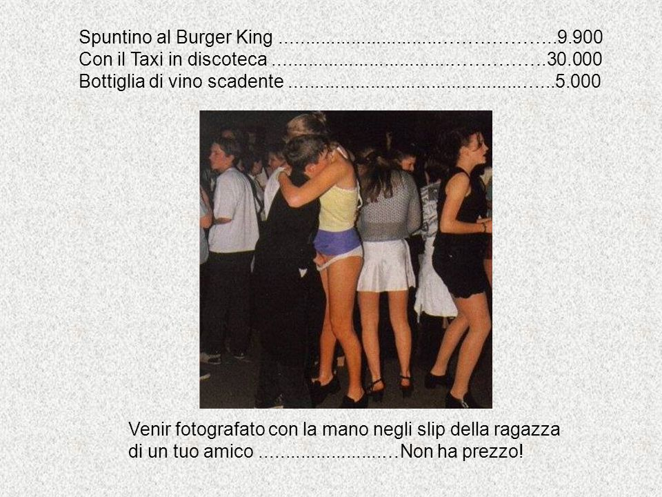 Spuntino al Burger King ...............................………………..9.900