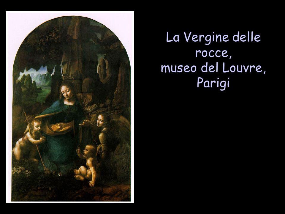 La Vergine delle rocce, museo del Louvre, Parigi