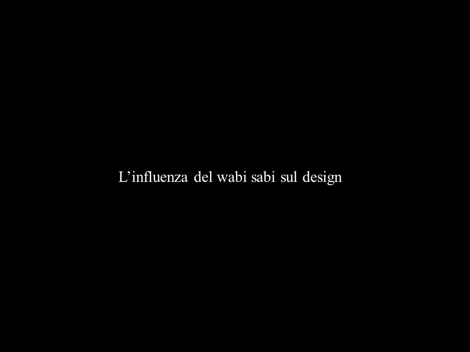 L'influenza del wabi sabi sul design