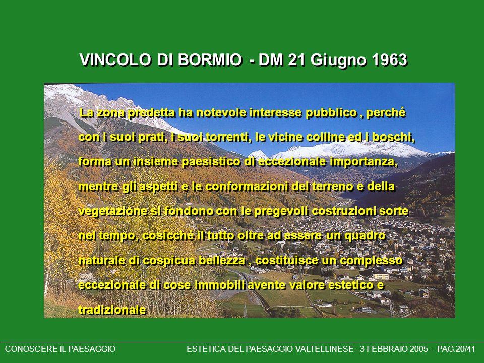 VINCOLO DI BORMIO - DM 21 Giugno 1963