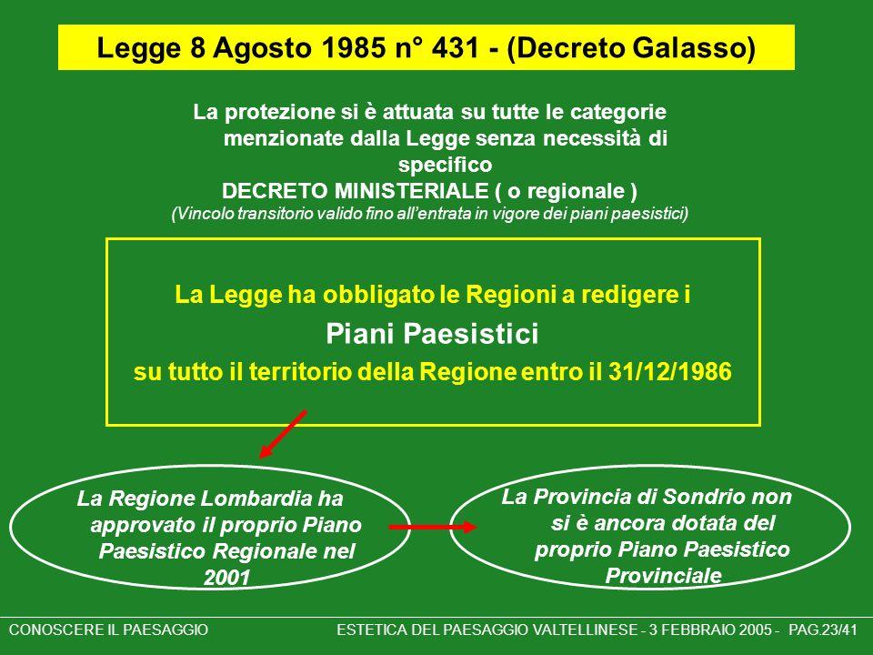 Legge 8 Agosto 1985 n° 431 - (Decreto Galasso) Piani Paesistici